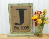 Burlap sign MONOGRAM Self Standing Custom with any letter A, B, C, D, E, F, G,H, I, J, K, L, M, N, -Z