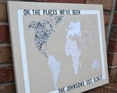 CUSTOM ORDER: Oh, the Places We've Been (We'll Go) - World Travel Map