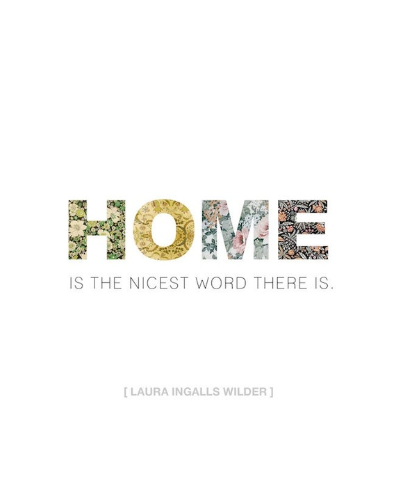 "11x14 Vintage Wallpaper ""Home Is The Nicest Word There Is"" Print"