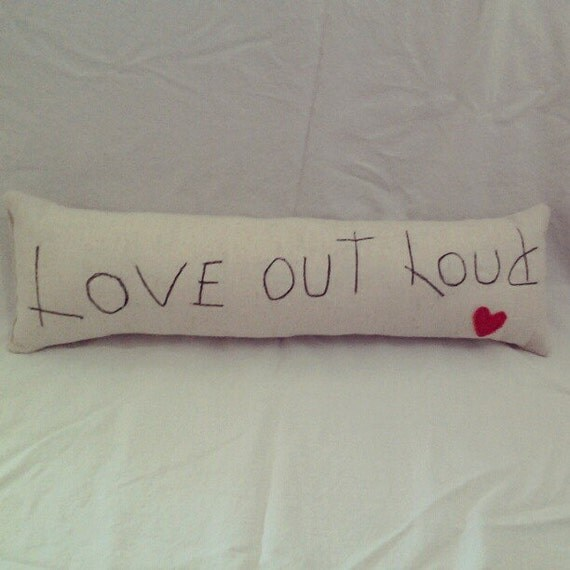 "Cute Valentine's Day pillow"" Love out loud"" text"