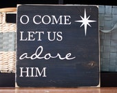 "12""x12"" solid wood -o come let us adore him- sign plaque home decor christmas"