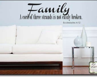 """Family.. A Cord of three strands is 36""""w x 12""""h - Vinyl Decal for walls, tiles, doors, windows, mirrors, crafts, and more"""