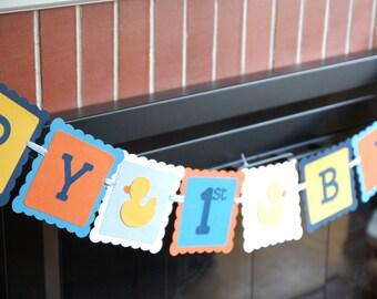 Rubber Duck 1st Birthday Banner, Happy Birthday banner, Rubber Duck Birthday Party, Duck Theme