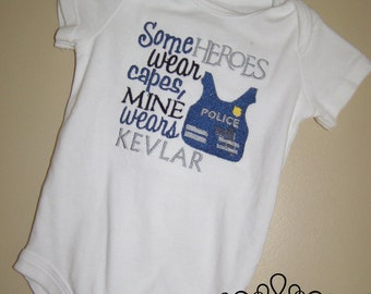 Some Heroes Wear Capes Mine Wears Kevlar Embroidered Shirt