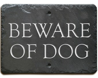 Carved Slate BEWARE of DOG Sign / Plaque /Fence / Stone / Gate #MA-3BW