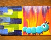 Fuzzy Wuzzy Blue Caterpillar - Oil Handpainted Magnet