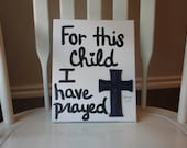 For this child I have prayed 1 Samuel 1:27 canvas, bible verse, wall art, nursery decor