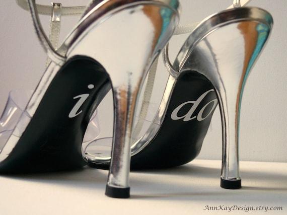 I DO Stickers White Vinyl Bridal Shoe Decal