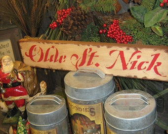 """Primitive Large Holiday Wooden Hand Painted Christmas Sign -  """" Olde St Nick """" Country Folkart Housewares"""