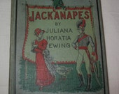Antique Book Jackanapes Juliana Horatia Ewing  Picture Cover Hard Back Illustrated Childrens