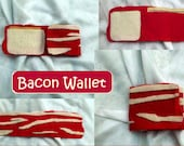 Bacon Wallet Felt Novelty Gift for the Bacon Lover in Your Life