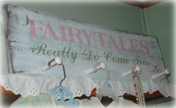 """Rustic, Shabby Chic Decor,  """"Fairy Tales Do Come True coat/peg rack. HP, Upcycled antique barn wood. Nursery, girl room. Pink, white, green."""