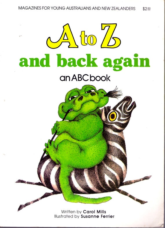 A to Z and Back Again - An ABC Book - Vintage Book 1980's