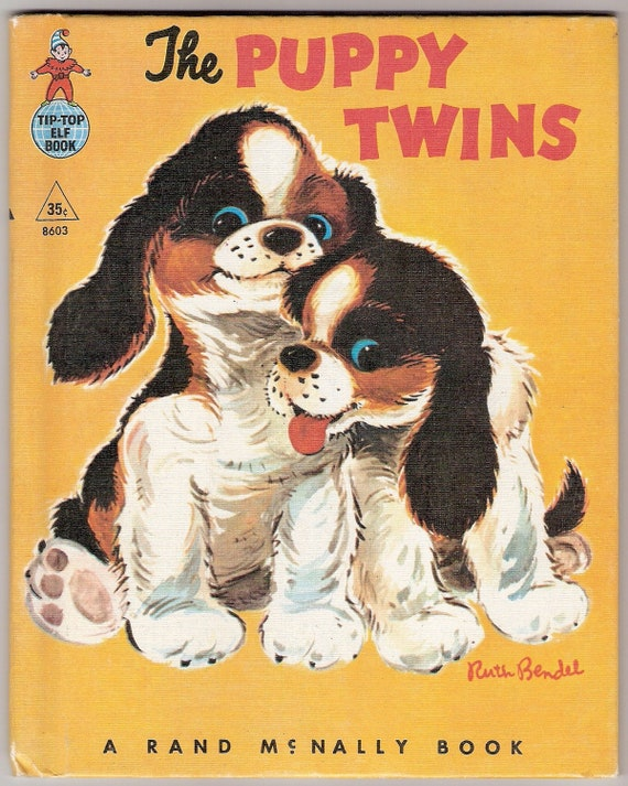 The Puppy Twins Vintage Rand McNally Elf Book Illustrated by Ruth Bendel