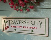 Traverse City Cherry Festival Wooden Hand painted Sign