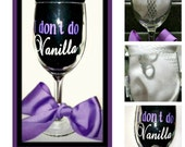 50 Shades of Grey - I Don't Do Vanilla Wine Glass with Ribbon from Textually Preppy