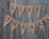 Thanksgiving Banner- Burlap Give Thanks