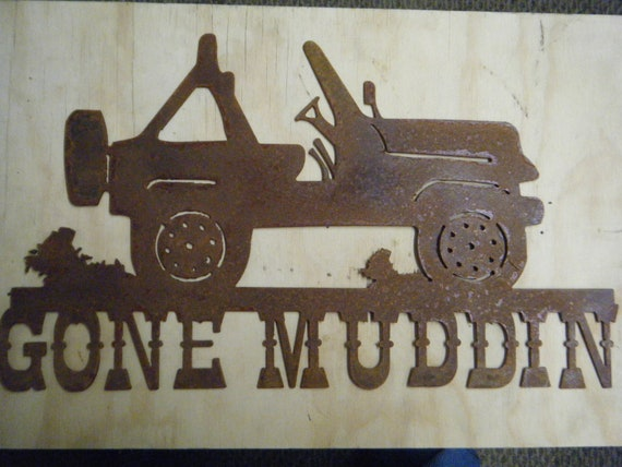 FREE SHIPPING Rusted Rustic Metal Gone Muddin with Jeep Wall Hanging