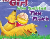 Children's Book - The Girl Who Sniffed Too Much