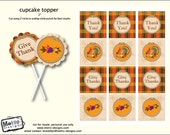 Instant Download - Thanksgiving Toppers/Favor tags