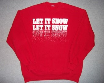 Vintage Let It Snow Red Winter Sweatshirt Sweater Hipster Snowflakes Tacky Gaudy Ugly Christmas Party X-Mas Warm Holiday M Medium L Large