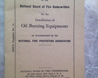 Insurance Collectibles Fire Underwriters Oil Burner Pamphlet No. 31 NBFU
