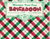 Broadway musical theater buff Christmas gift idea, vintage Lerner and Lowe Brigadoon book, complete score and lyrics,