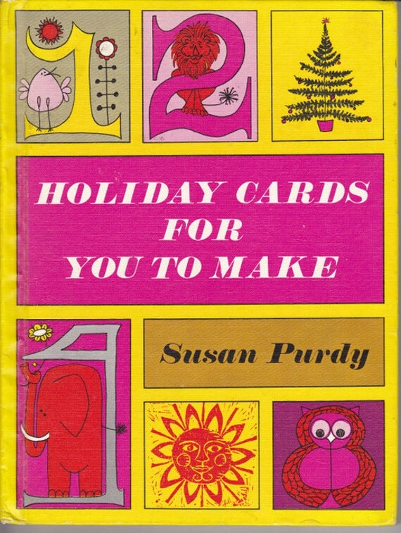 1960s retro vintage kids party craft book Holiday Cards For You To Make, DIY project ideas for kids and teens, great gift