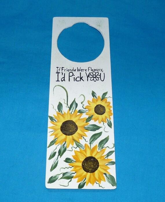 "Essenceofthesouth Wood Sign Sunflower Wood Door Hanger Painted Sunflower Gift ""If Friends Were Flowers I'd Pick U"""