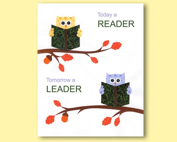 Items similar to Today a reader tomorrow a leader - print ...