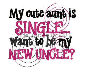 My Cute Aunt is Single -- Machine Embroidery Design