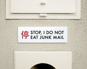Funny Sign. Chinglish Humor. I Do Not Eat Junk Mail
