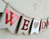 RUSTIC Wedding Banner - WE DO - Custom Garland - Red - White - Kraft - Recycled - Eco-Friendly - Raffia - Shower - Engagement - Photo Prop