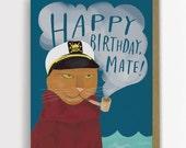 Happy Birthday Mate Cat Card, Funny Cat Birthday Card / No. 140-C