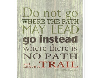 LEAVE a TRAIL, Emerson Quote, Green and Gray Brown, Inspirational Quote Art Print, Graduate Gift, 8x10