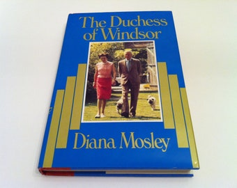 The Duchess of Windsor Vintage Book by Diana Mosley