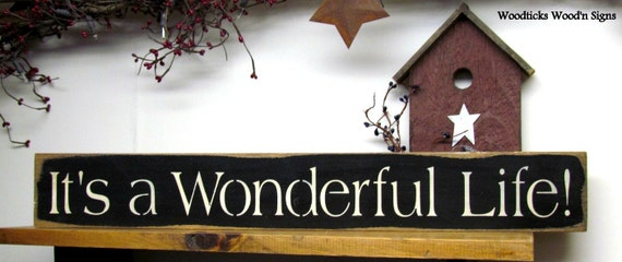 Wooden Sign It 39 S A Wonderful Life Winter Sign Christmas Holiday Wood Sign Saying Winter