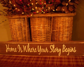Home Is Where Your Story Begins Handpainted Wooden Sign