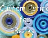 Custom Listing for Becky
