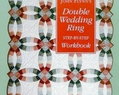 Double Wedding Ring Workbook and Templates by John Flynn READY TO SHIP