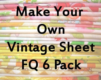 Make Your Own Pack - 6 Vintage Sheet Fat Quarters - Reclaimed Cotton Polyester
