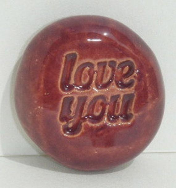 LOVE YOU Pocket Stone - Ceramic - RED Art Glaze - Inspirational Art Piece