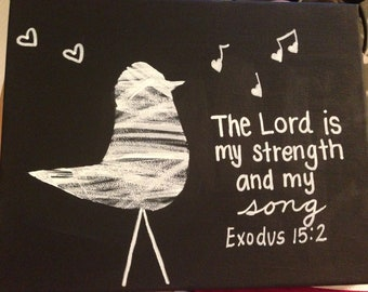 Exodus 15:2 Painting - The Lord is my strength and my song.