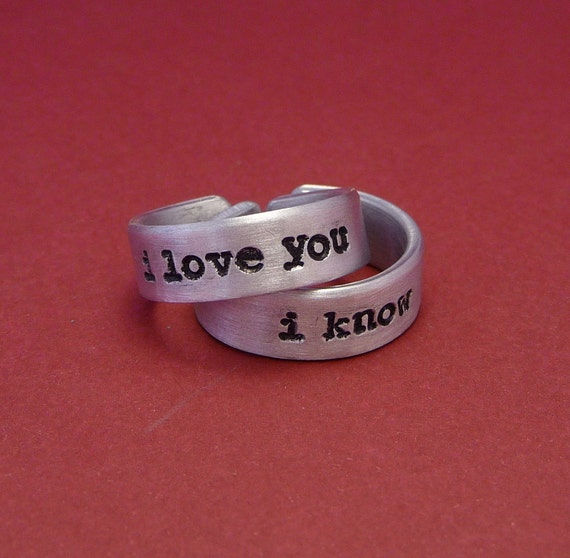 I Love You and I Know - A Pair of Hand Stamped Aluminum Rings