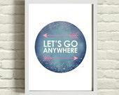 Typography graphic art print / adventure / constellation / tribal arrow / circle wall art / inspirational