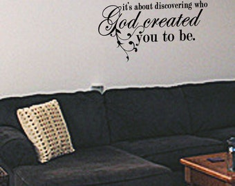 God Created You To Be Vinyl wall Art Decal
