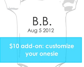 8 dollar customization - add initials and date of birth... or something else...
