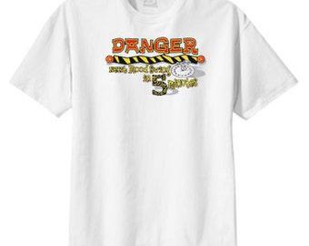 Danger Next Mood Swing 5 Minutes New T Shirt