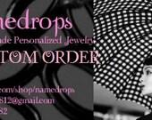 Custom Order for Jessica M.