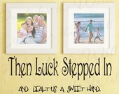 Then Luck Stepped and Dealt Us Sweet Hand Inspirational Family Love Wall Decal Quote Vinyl Sticker Art Lettering Decor Saying Decoration J30